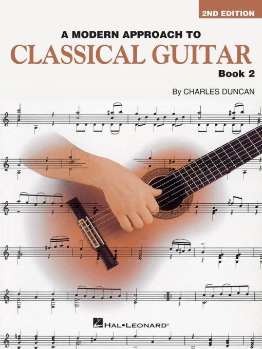 A Modern Approach to Classical Guitar Book 2